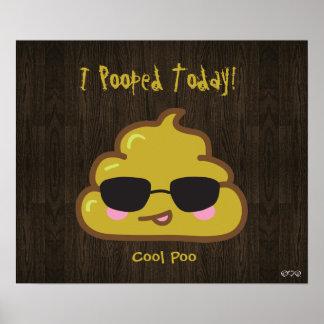 ¡I Pooped hoy! - Poo fresco Póster