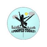 I Pooped hoy Relojes De Pared