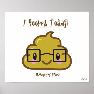 ¡I Pooped hoy! - Sabelotodo Poo Impresiones