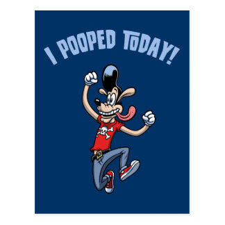 ¡I Pooped hoy Postales