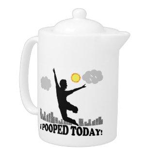 I Pooped hoy