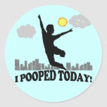 I Pooped Today Classic Round Sticker