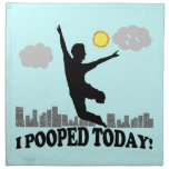 I Pooped Today Cloth Napkins