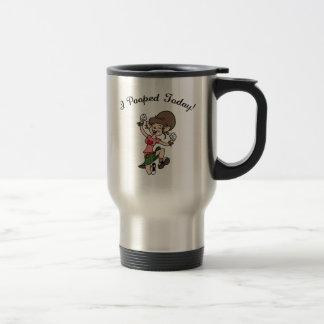 I Pooped Today! -f Travel Mug