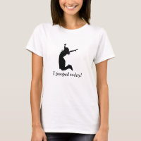 I POOPED TODAY! Funny humorous t-shirt for her poo