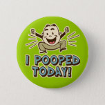 """I Pooped Today Funny Toilet Humor Button<br><div class=""""desc"""">Celebrate life&#39;s joyful achievements,  large and small,  with hilariously funny I Pooped Today t-shirts,  mugs,  or gifts!</div>"""