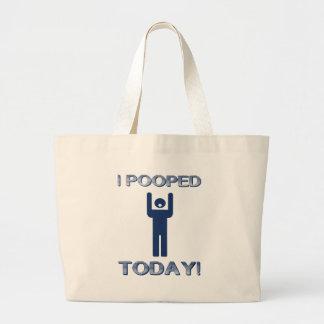 I Pooped Today Jumbo Tote Bag