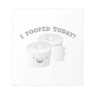 I Pooped Today! Notepad