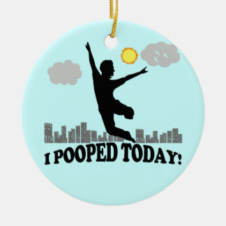 I Pooped Today Christmas Ornament