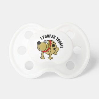 I Pooped Today Pacifiers