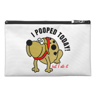 I Pooped Today Travel Accessory Bag