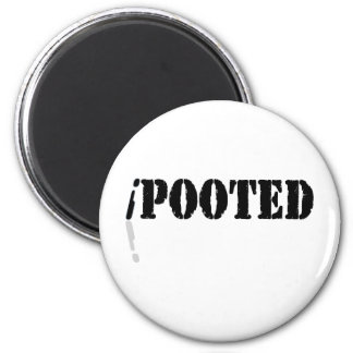 I Pooted Magnet