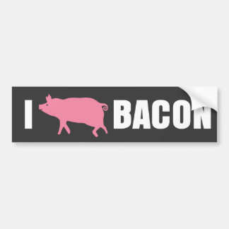 I PORK BACON BUMPER STICKER