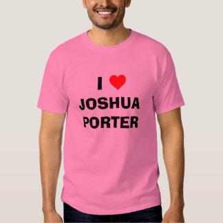 I PORTERO de JOSHUA del corazón Playeras