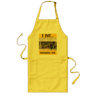 I POT THEREFORE I AM APRON