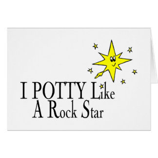 I POTTY Like A Rock Star Card