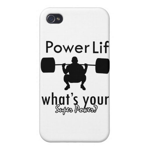 I Powerlift what's your super power iPhone 4 Cases