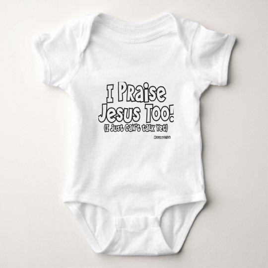 I Praise Jesus Baby Bodysuit