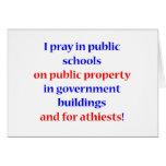 I pray in public schools card