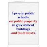 I pray in public schools greeting cards