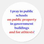I pray in public schools sticker