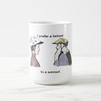 I prefer a helmet.. to a sunroof. coffee mug