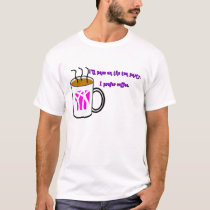 I Prefer Coffee T-Shirt