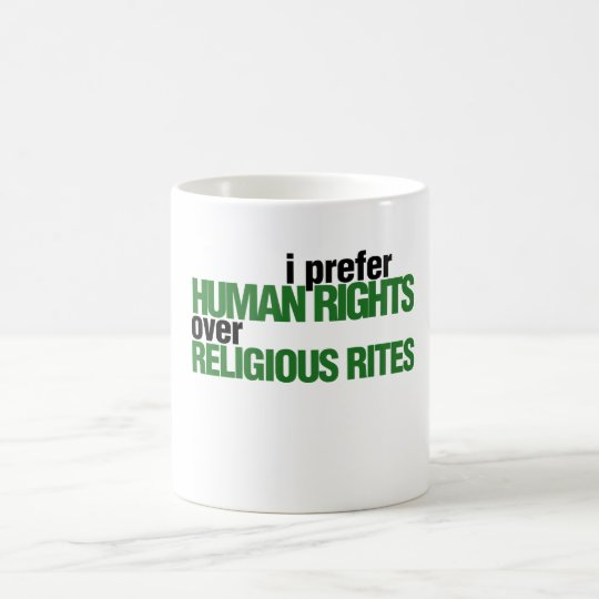 I Prefer Human rights Coffee Mug