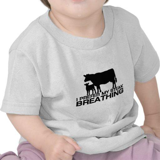 I prefer my steak breathing t shirts