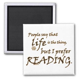 I Prefer Reading Refrigerator Magnet