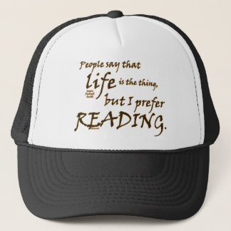 I Prefer Reading Trucker Hat