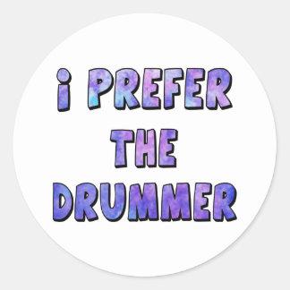 I Prefer The Drummer - Blue Quote Classic Round Sticker