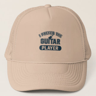 I Prefer The Guitar Player Trucker Hat