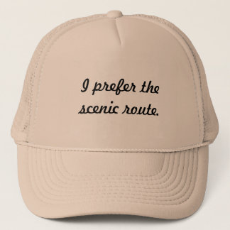 I Prefer the Scenic Route Hat