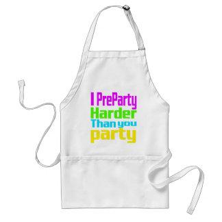 I Preparty más difícilmente que usted fiesta Delantal