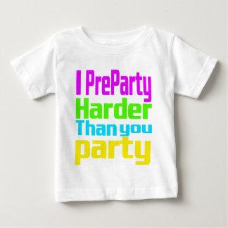 I Preparty más difícilmente que usted fiesta Playera Para Bebé