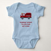 I Pretend I'm a Fire Truck and I Scream Baby Bodysuit