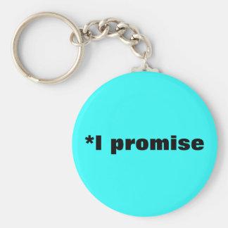 *I promise Basic Round Button Keychain