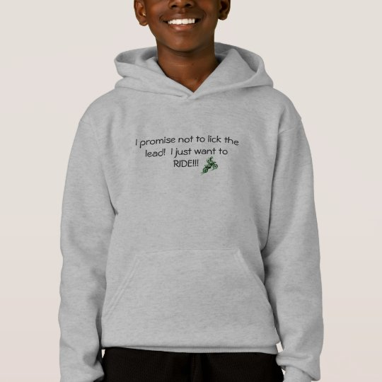 I promise not to lick the lead... hoodie