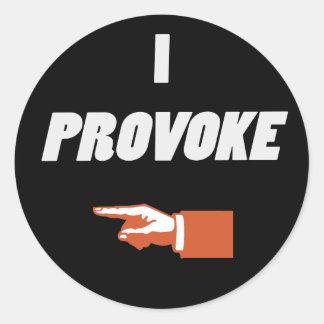 I Provoke Classic Round Sticker