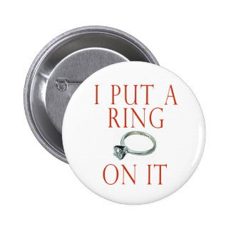 I Put a Ring on It Groom Engagement Pin