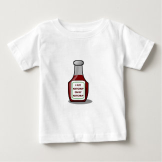 I put ketchup on my ketchup baby T-Shirt