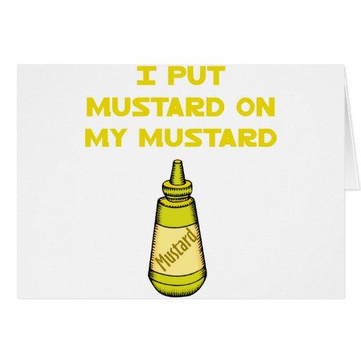 I Put Mustard on My Mustard Greeting Card