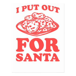 I Put Out (Cookies) For Santa Postcard
