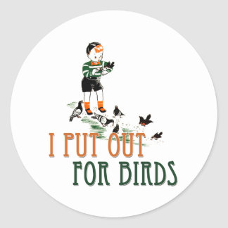 I Put Out For Birds (little boy) Classic Round Sticker