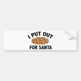 I Put Out For Santa Bumper Sticker
