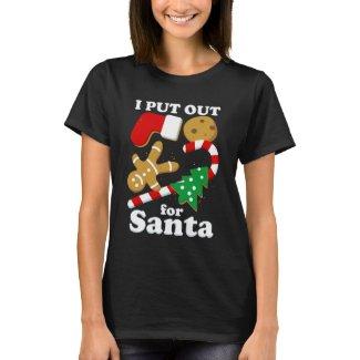 I Put Out For Santa Funny Christmas