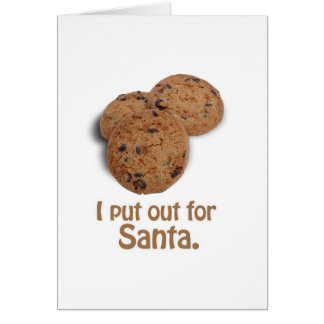 I put out for Santa -.png Greeting Card