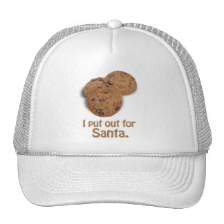 I put out for Santa -.png Trucker Hats