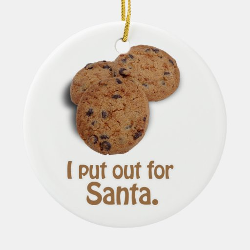 I put out for Santa -.png Double-Sided Ceramic Round Christmas Ornament